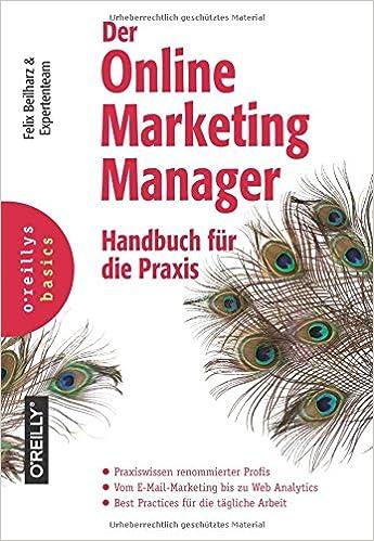 Der Online-Marketing-Manager: Handbuch für die Praxis - Felix ...