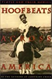 img - for Hoofbeats Across America: People and Their Horses book / textbook / text book