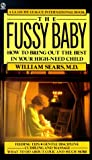 The Fussy Baby, William M. Sears, 0451163273