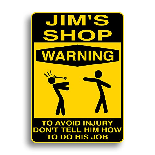 Personalized Sign Shop - Shop Warning Sign - Personalized with your name!