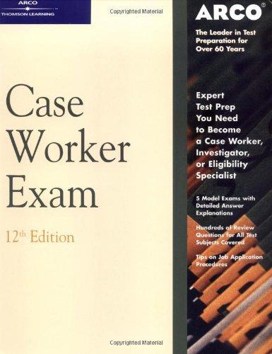 Master Case Worker Exam 12th ed (ARCO CIVIL SERVICE TEST TUTOR)