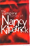 The Vampire Stories of Nancy Kilpatrick, Nancy Kilpatrick, 0889627266