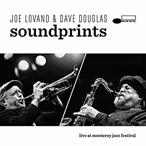 Joe Lovano / Dave Douglas :Live At Monterey Jazz Festival