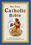img - for My First Catholic Bible For Catholic Children Who Want A Devotional Bible Of Their Very Own! book / textbook / text book