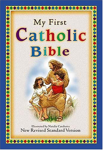- My First Catholic Bible For Catholic Children Who Want A Devotional Bible Of Their Very Own!