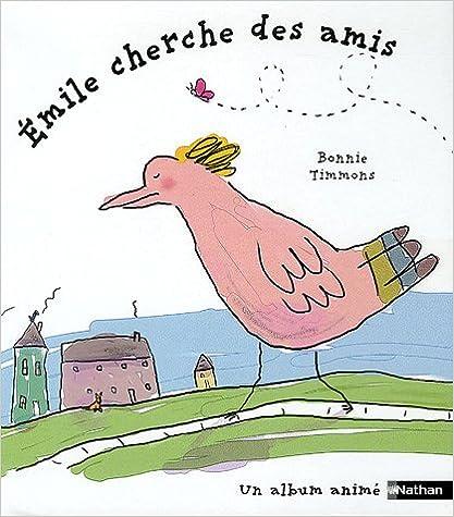 Livres gratuits en ligne Emile cherche des amis pdf