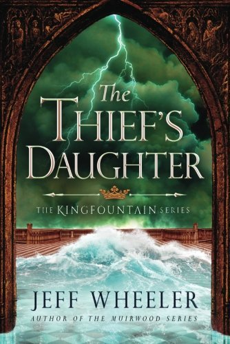 The Thief's Daughter (The Kingfountain Series)