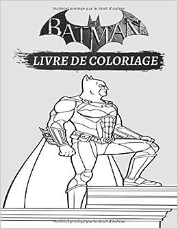 Amazon Com Batman Batman Livre De Coloriage French Edition 9798631627758 Amrane Massi Books