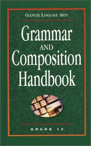 Glencoe Language Arts Grammar And Composition Handbook Grade 12 (Tulsa 9 12)