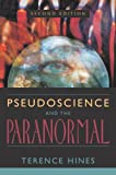 Pseudoscience and the Paranormal, Terence Hines, 1573929794