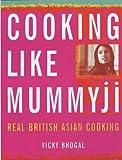 Cooking Like Mummyji