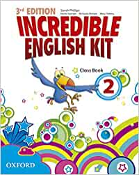 Incredible English Kit 2: Class Book 3rd Edition