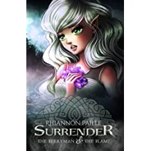 Surrender (The Ferryman & The Flame) (Volume 1) by Rhiannon Paille (2014-05-13)
