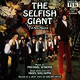 The Selfish Giant (1993 Kings College, England, Cast) by Selfish Giant (1995-07-14)