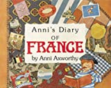 Anni's Diary of France, Anni Axworthy, 1879085585