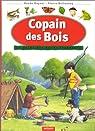 Copain des bois : Le Guide des petits trappeurs par Kayser