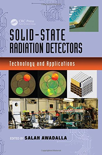 Solid State Detector - Solid-State Radiation Detectors: Technology and Applications (Devices, Circuits, and Systems)
