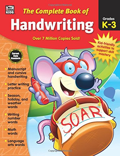 The Complete Book of Handwriting, Grades K - -