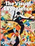 The Visual Experience, Jack A. Hobbs, Richard Salome, Ken Vieth, 087192627X