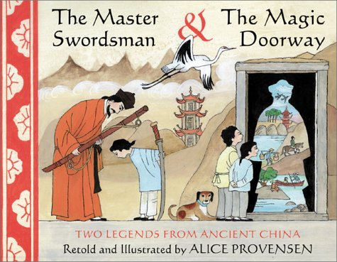 Price comparison product image The Master Swordsman & the Magic Doorway: Two Legends from Ancient China