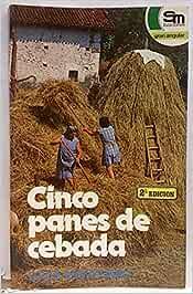 Cinco panes de cebada: Amazon.es: Baquedano, Lucía: Libros