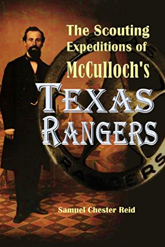 [Read] The Scouting Expeditions of McCulloch's Texas Rangers (1848)<br />R.A.R