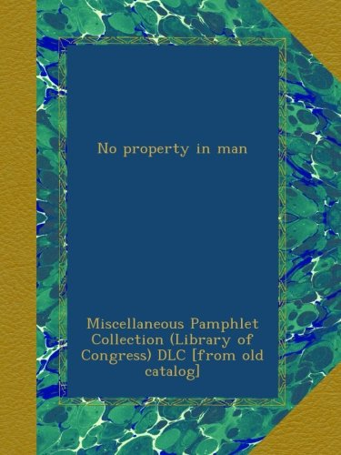 No property in man pdf epub
