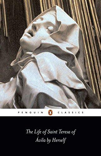 The Life of Saint Teresa of Avila by Herself (Penguin...