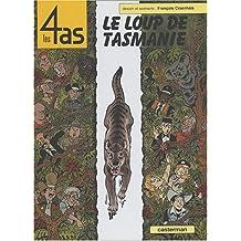 4 AS ET LE LOUP DE TASMANIE (LES) T.40