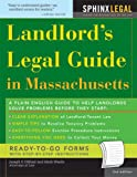 Landlord's Legal Guide in Massachusetts, Joseph P. Di Blasi and Mark Warda, 157248568X