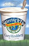 Stirring It Up, Gary Hirshberg, 1401303447