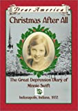 Dear America: Christmas After All: The Great Depression Diary of Minnie Swift