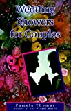 Wedding Showers for Couples, Pamela Thomas, 0961588241