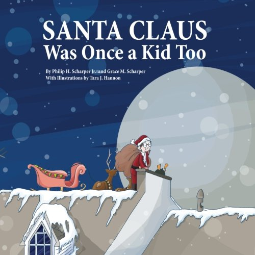 Download Santa Claus Was Once a Kid Too pdf