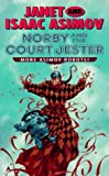 Norby and the Court Jester, Janet Asimov and Isaac Asimov, 0441003419