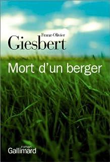 Mort d'un berger, Giesbert, Franz-Olivier