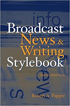 Book Broadcast News and Writing Stylebook (3rd Edition)