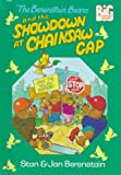 The Berenstain Bears and the Showdown at Chainsaw Gap, Stan Berenstain and Jan Berenstain, 0679975713