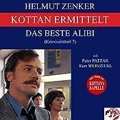Das beste Alibi (Kottan ermittelt - Kriminalrätsel 7) | Helmut Zenker