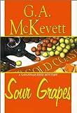 Sour Grapes (A Savannah Reid Mystery)