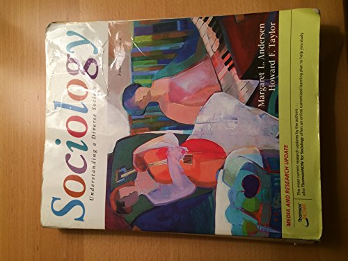 Sociology : Understanding a Diverse Society. Fourth Edition (No Access Code Card However Instructions to Get an Access C