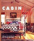 Cabin Style, Jerri Farris and Tim Himsel, 1589230582