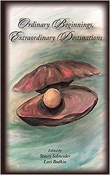Book Ordinary Beginnings, Extraordinary Destinations