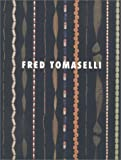 Fred Tomaselli, Alisa Tager and David A. Greene, 0964642638
