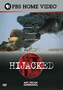 American Experience: Hijacked