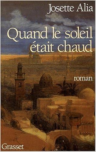 Livre Quand le soleil était chaud - Prix Maison de la Presse 1993 epub pdf