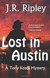 Lost in Austin, J. R. Ripley, 1492921084