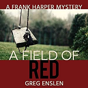 A Field of Red Audiobook