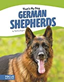 German Shepherds (That's My Dog)