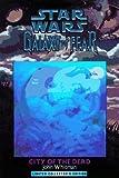 City of the Dead (Star Wars: Galaxy of Fear #2)